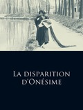 La Disparition d'Onésime