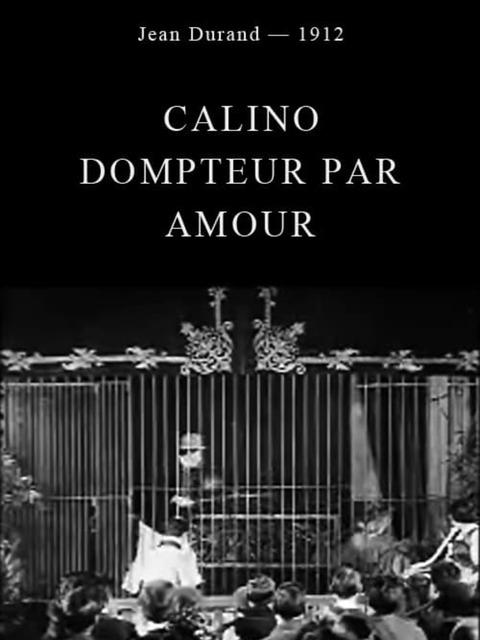 Calino, dompteur par amour