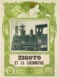 Zigoto et la locomotive