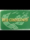 Heir-Conditioned