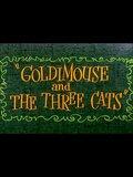 Goldie Mouse et les trois chats
