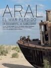 Aral. El mar perdido