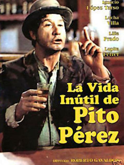 La vida inútil de Pito Pérez