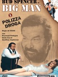 Big Man: Polizza droga