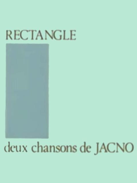 Rectangle - Deux chansons de Jacno