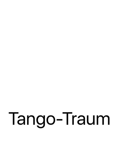 Tango-Traum