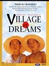 Le Village de mes rêves