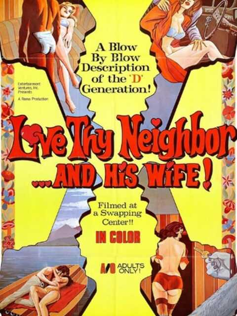 Love Thy Neighbor And His Wife