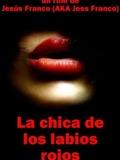 La chica de los labios rojos