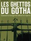 Voyage dans les ghettos du Gotha