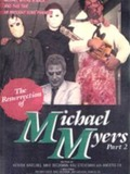 The Resurrection of Michael Myers Part 2