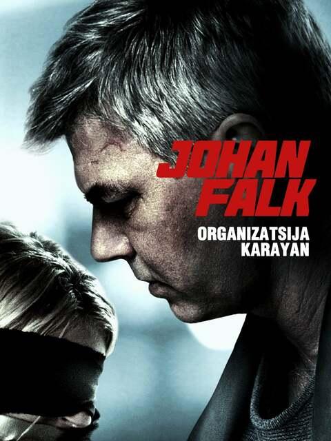 Johan Falk 10: Organizatsija Karayan