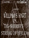The Sheriff's Streak of Yellow
