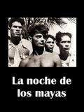 La noche de los mayas