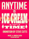 Anytime Is Ice Cream Time