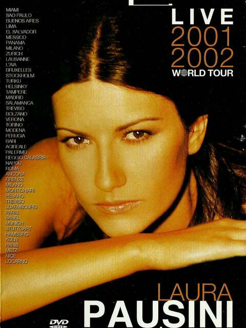 Laura Pausini : Live 2001-2002 world tour