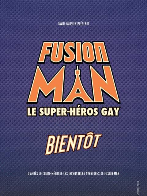 Les incroyables aventures de Fusion Man