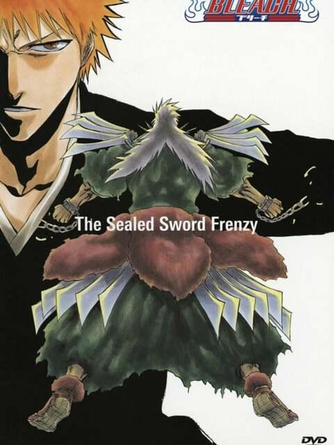 Bleach OAV 2 - The Sealed Sword Frenzy