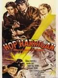 Hop Harrigan: America's Ace of the Airways