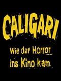 Caligari - Wie der Horror ins Kino kam