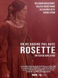 On ne badine pas avec Rosette