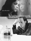 Schneckentraum