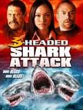 L'attaque du requin à 3 têtes