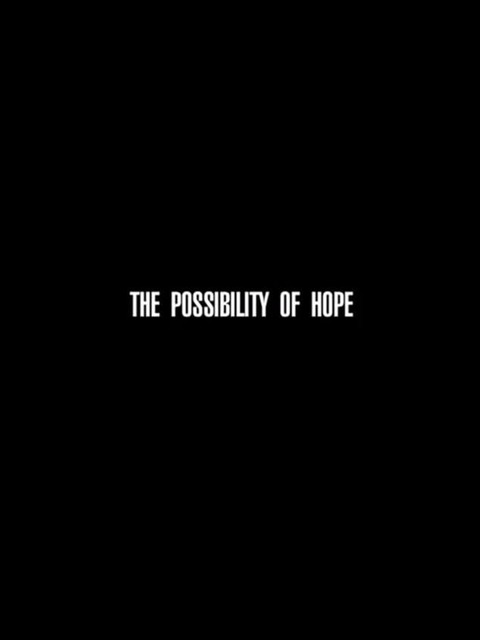 The Possibility of Hope
