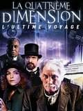 La Quatrième Dimension : L'Ultime Voyage