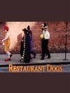 Restaurant Dogs