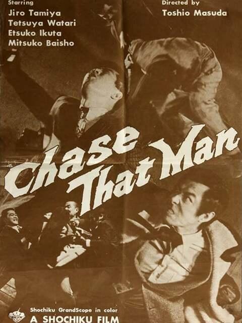 Chase That Man