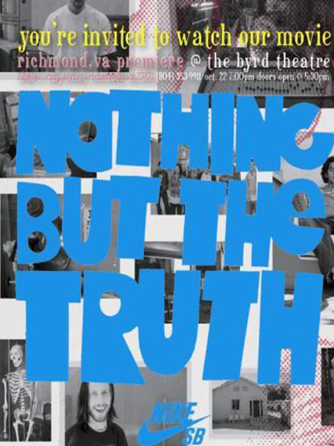 Nike SB - Nothing But the Truth
