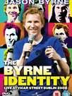 Jason Byrne: The Byrne Identity