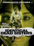 Identical Dead Sisters