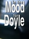 In the Mood for Doyle