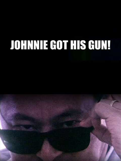 Johnnie Got His Gun!