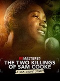 ReMastered : The Two Killings of Sam Cooke