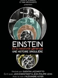 Einstein et la Relativité Générale, une histoire singulière