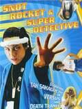 Tebana Sankichi: Snot Rocket & Super Detective