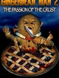 Gingerdead Man 2 : Passion of the Crust