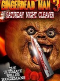 Gingerdead Man 3 : Saturday Night Cleaver