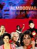 Pedro Almodóvar, tout sur ses femmes
