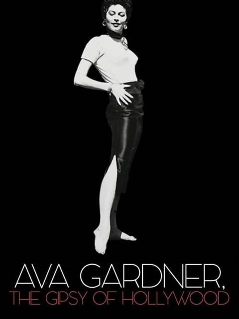 Ava Gardner, la gitane d'Hollywood: les années espagnoles de la Comtesse aux Pieds Nus