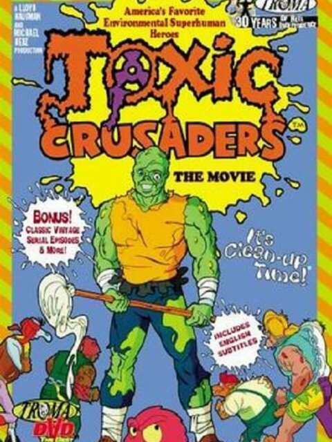 Toxic Crusaders The Movie