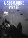A submarine pirate
