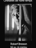Robert Bresson - Ni vu, ni connu