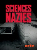 Sciences nazies - La race, le sol et le sang