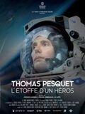 Thomas Pesquet - L'étoffe d'un héros