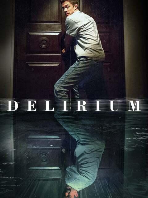 Delirium - 2018 1392471_poster_scale_480x640