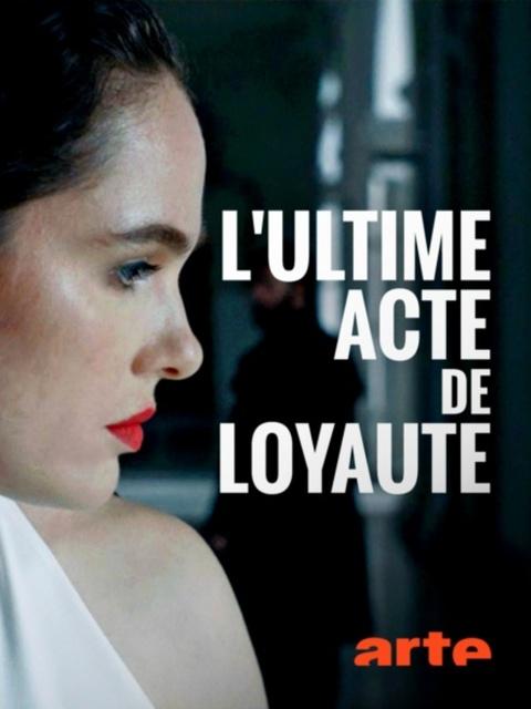 L'Ultime Acte de loyauté